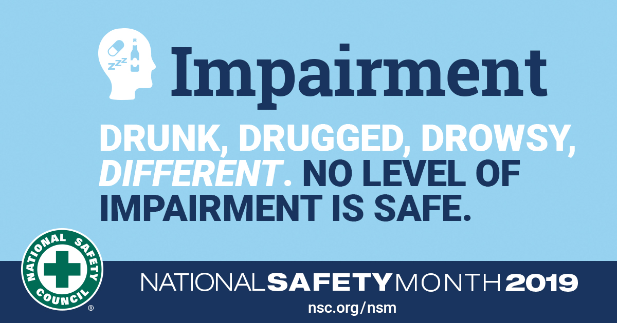 National Safety Month Graphic for Impairment